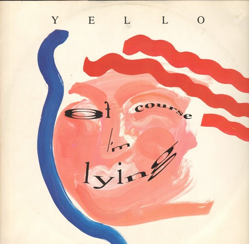 Yello - Oh Yeah (Dance Mix)/Of Course I'm Lying/The Yello Metropolitain Mixdown 1989 Part I (12 inch vinyl Maxi Single with picture cover, British Pressing) - M10/ - Maxi Singles