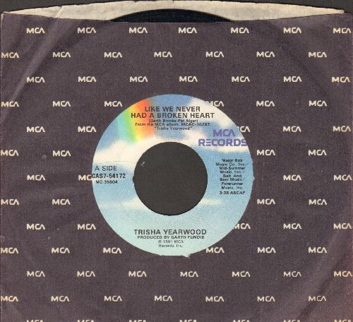 Yearwood, Trisha - Like We Never Had A Broken Heart/The Whisper Of Your Heart (with MCA company sleeve) - NM9/ - 45 rpm Records