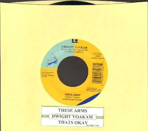 Yoakam, Dwight - These Arms/That's Okay (with juke box label) - NM9/ - 45 rpm Records