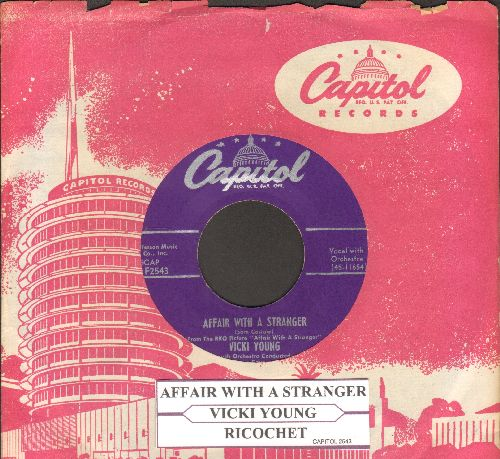 Young, Vicki - Affair With A Stranger/Riccochet (1953 first pressing with vintage Capitol company sleeve and juke box label) - EX8/ - 45 rpm Records