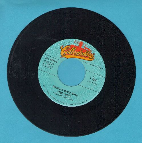 Yuro, Timi - Hurt/What's A Matter Baby (Is It Hurting You?) (double-hit re-issue) - EX8/ - 45 rpm Records