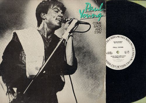 Young, Paul - Come Back And Stay - 12 inch vinyl Maxi Single featuring 3 different version of Euro-Pop Hit, DJ advance pressing with picture cover - NM9/EX8 - Maxi Singles