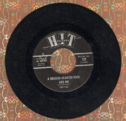 York, Fred - A Broken Hearted Fool Like Me/Clinging Vine (contemporary cover versions) - EX8/ - 45 rpm Records