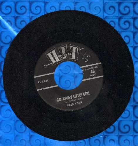York, Fred - Go Away Little Girl/My Cloring Book (by Connie Dee on flip-side) (contemporary cover versions of hits) - VG7/ - 45 rpm Records