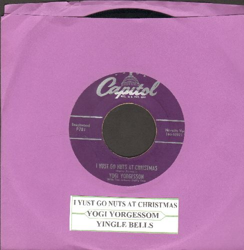 Yorgesson, Yogi - I Yust Go Nuts At Christmas/Yingle Bells (purple label first pressing with juke box label) - EX8/ - 45 rpm Records