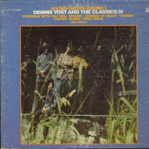 Yost, Dennis & The Classics IV - Golden Greats Volume 1: Spooky, Stormy, Soul Train, Traces, Sunny, Everyday With You Girl (Vinyl STEREO LP record, gate-fold cover) - EX8/VG7 - LP Records