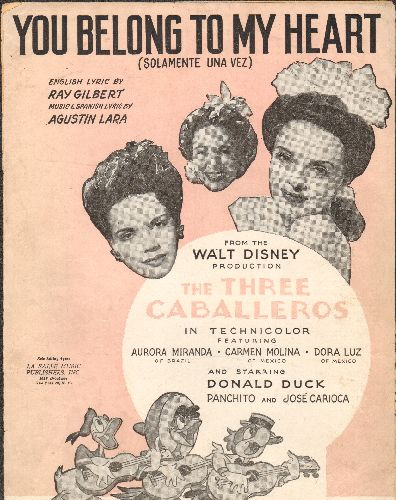 Disney - You Belong To My Heart - Vintage SHEET MUSIC for song featured in Disney Classic -The Three Caballeros- - VG7/ - Sheet Music