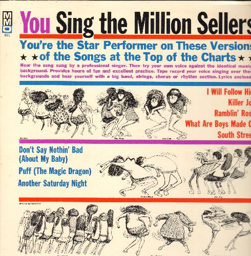 You Sing The Million Sellers - You Sing The Million Sellers (Karaoke BEFORE there was Karaoke!): South Street, I Will Follow Him, Killer Joe, Puff The Magic Dragon, more! (vinyl MONO LP record) - NM9/NM9 - LP Records