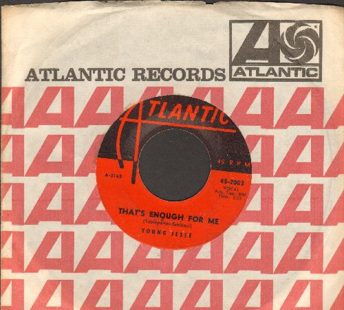Young Jesse - That's Enough For Me/Margie (with vintage Atlantic company sleeve) - VG7/ - 45 rpm Records