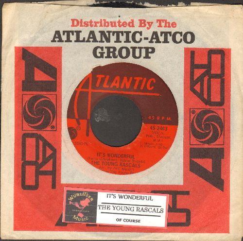 Young Rascals - It's Wonderful/Of Course (with juke box label and Atlantic company sleeve) - EX8/ - 45 rpm Records