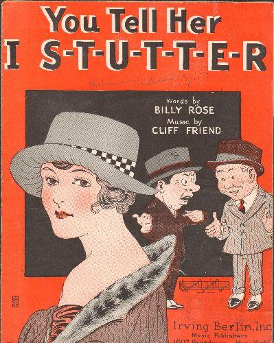 Berlin, Irving - You Tell Her I S-T-U-T-T-E-R - Vintage 1922 SHEET MUSIC for the Nostalgic Novewlty Song - EX8/ - Sheet Music