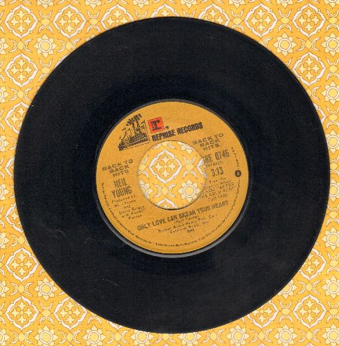 Young, Neil - Only Love Can Break A Heart/Cinnamon Girl (double-hit re-issue) - EX8/ - 45 rpm Records