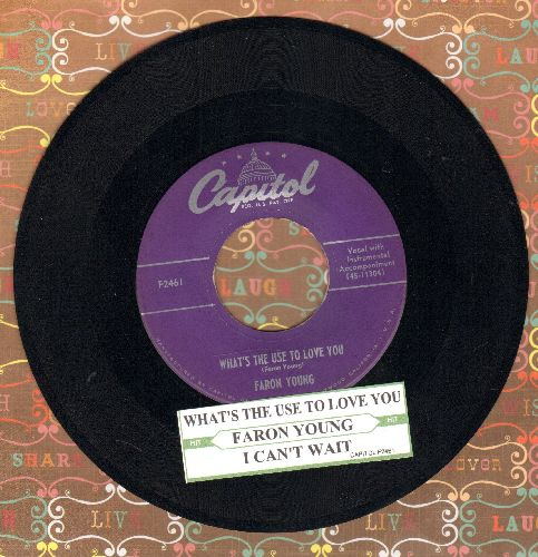 Young, Faron - What's The Use To Love You/I Can't Wait (with juke box label) - EX8/ - 45 rpm Records