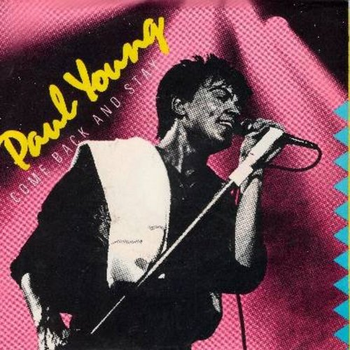 Young, Paul - Come Back And Stay/Yours (with picture sleeve) - EX8/VG6 - 45 rpm Records
