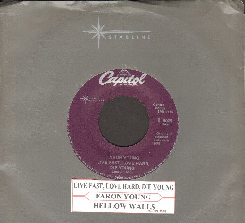 Young, Faron - Live Fast, Love Hard, Die Young/Hello Walls (double-hit re-issue with juke box label and company sleeve) - NM9/ - 45 rpm Records