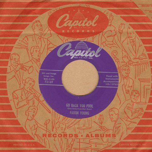 Young, Faron - Go Back You Fool/All Right (with vintage Capitol company sleeve) - M10/ - 45 rpm Records