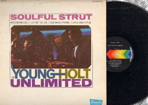 Young-Holt Unlimited - Soulful Strut: Who's Making Love, Just Ain't No Love, Love Makes A Woman,Little Green Apples (vinyl STEREO LP record) - EX8/EX8 - LP Records