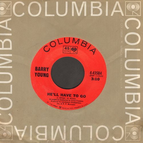Young, Barry - He'll Have To Go/A Heart Without A Home (with Columbia company sleeve) - NM9/ - 45 rpm Records