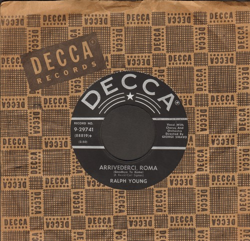 Young, Ralph - Arrivederci, Roma/The Lord Is A Busy Man (with vintage Decca company sleeve) - NM9/ - 45 rpm Records