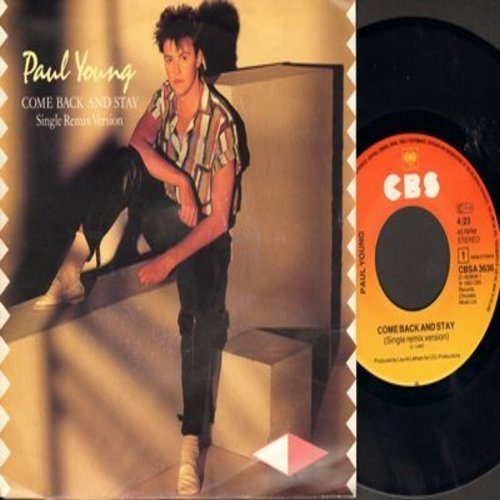 Young, Paul - Come Back And Stay/Yours (German Pressing with picture sleeve) - M10/EX8 - 45 rpm Records