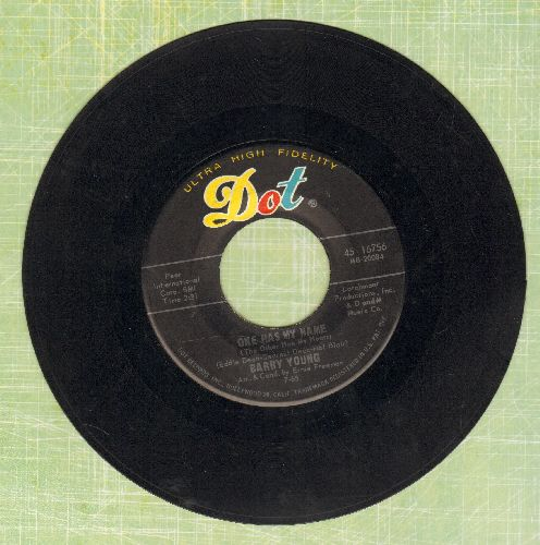 Young, Barry - One Has My Name (The Other Has My Heart)/Show Me The Way  - EX8/ - 45 rpm Records