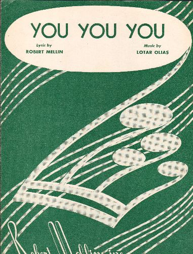Mills Brothers - You You You - Vintage SHEET MUSIC for the Standard made popular by The Mills Brothers - NM9/ - Sheet Music