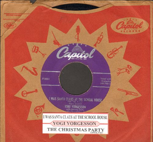 Yorgesson, Yogi - I Was Santa Claus At The School House/The Christmas Party (with juke box label and vintage Capitol company sleeve) - EX8/ - 45 rpm Records