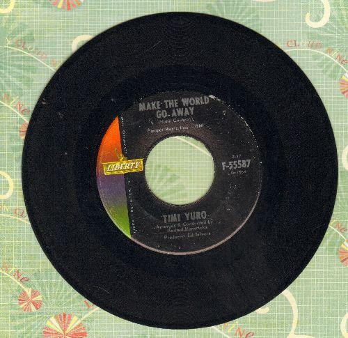 Yuro, Timi - Make The World Go Away/Look Down - EX8/ - 45 rpm Records