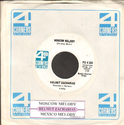 Zacharias, Helmut - Mexico Melody/Moscow Melody (DJ advance pressing with RARE vintage 4Corners company sleeve) - NM9/ - 45 rpm Records