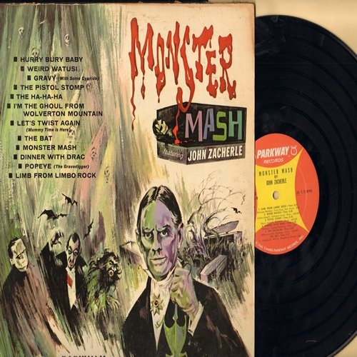 Zacherle, John - Monster Mash: The Ha-Ha-Ha, Gravy, Let's Twist Again, Dinner With Drac, Weird Watusi, The Bat, The Pistol Stomp, Hurry Burry Baby, Popeye (Vinyl MONO LP record, with RARE Cameo-Parkway inner sleeve) - VG7/VG6 - LP Records