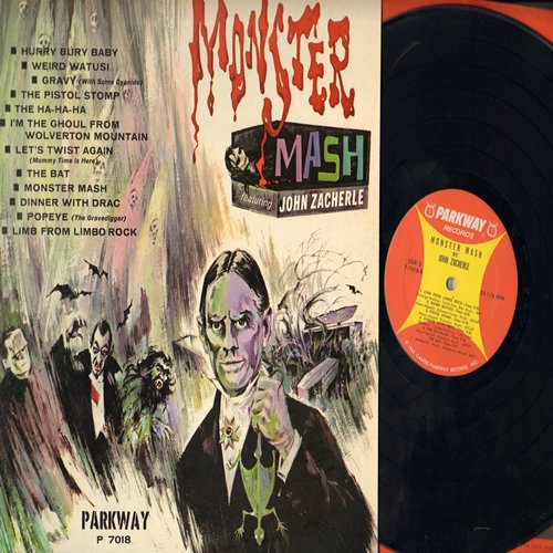 Zacherle, John - Monster Mash: The Ha-Ha-Ha, Gravy, Let's Twist Again, Dinner With Drac, Weird Watusi, The Bat, The Pistol Stomp, Hurry Burry Baby, Popeye (Vinyl MONO LP record, NICE condition!) - NM9/NM9 - LP Records
