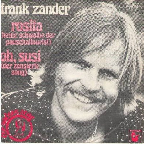 Zander, Frank - Oh, Susi (der zensierte Song)/Rosita (Heinz Schwalbe der Pauschaltourist) (German Pressing with picture sleeve, sung in Germany) - NM9/EX8 - 45 rpm Records