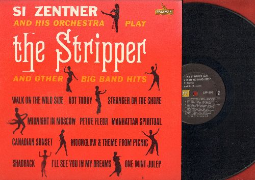 Zentner, Si - The Stripper: One Mint Julep, Stranger On The Shore, Walk On The Wild Side, Hot Toddy, Canadian Sunset (Vinyl MONO LP record) - EX8/EX8 - LP Records