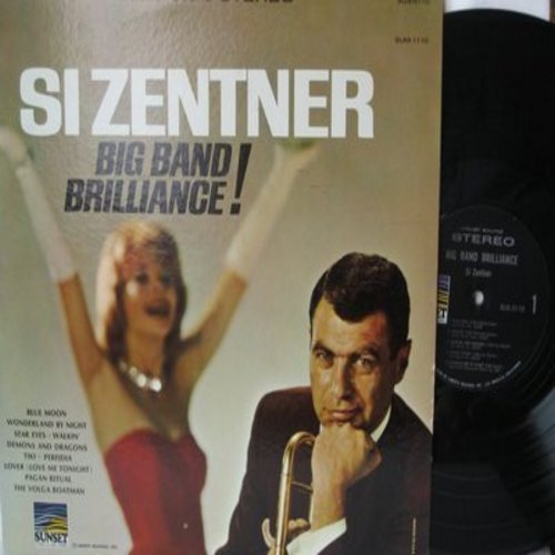 Zentner, Si - Big Band Brilliance!: Blue Moon, Perfidia, Wonderland By Night, Star Eyes (Vinyl STEREO LP record) - NM9/NM9 - LP Records