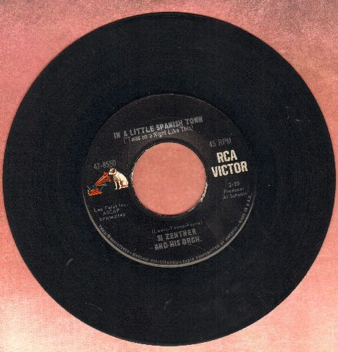Zentner, Si - In A Little Spanish Town/Dear Heart - EX8/ - 45 rpm Records