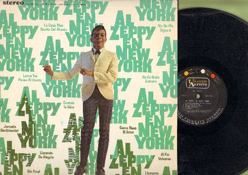 Zeppy, Al - Al Zeppy End New York: No No Me Dejes Ir (Thrill Me, Kiss Me), Sin Final, Cuando Te Miro, Llamame (vinyl STEREO LP record, US Pressing, sung in Spanish) - NM9/NM9 - LP Records