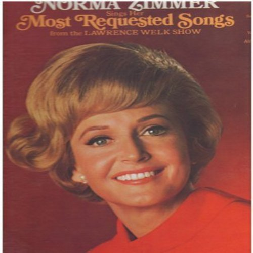 Zimmer, Norma - Most Requested Songs from the Lawrence Welk Show: If I Loved You, Hi Lili Li Lo, Smoke Gets In Your Eyes, Among My Souvenirs (Vinyl STEREO LP record) - M10/EX8 - LP Records