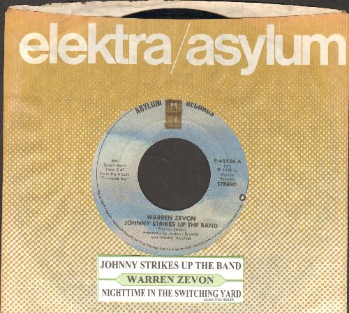 Zevon, Warren - Johnny Strikes Up The Band/Nighttime In The Switching Yard (with juke box label and company sleeve) - EX8/ - 45 rpm Records
