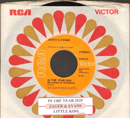 Zager & Evans - In The Year 2525/Little Kids (with juke box label and RCA company sleeve) - NM9/ - 45 rpm Records