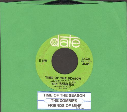Zombies - Time Of The Season/Friends Of Mine (with juke box label) - EX8/ - 45 rpm Records
