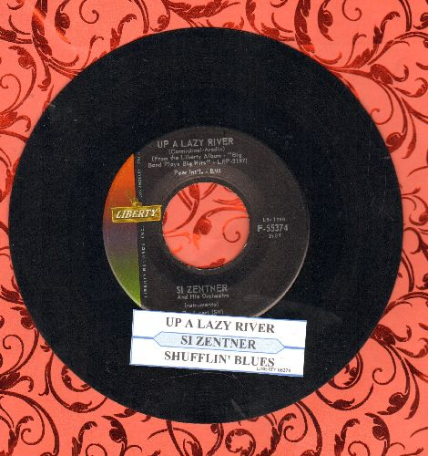 Zentner, Si - Up A Lazy River/Shufflin' Blues (with juke box label) - NM9/ - 45 rpm Records