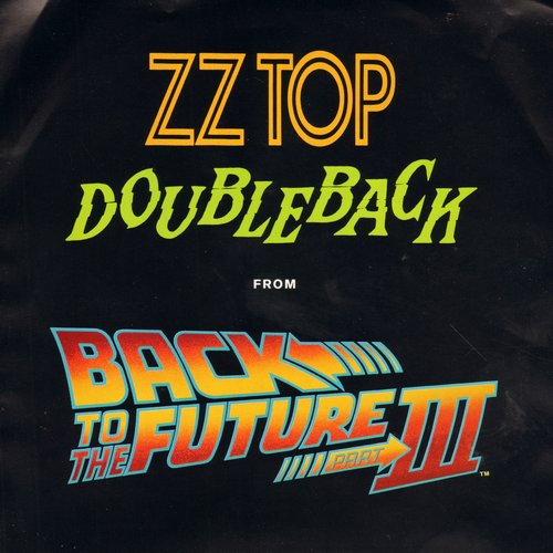 ZZ Top - Doubleback (from -Back To The Future III-)/Planet Of Women (with picture sleeve) - EX8/EX8 - 45 rpm Records